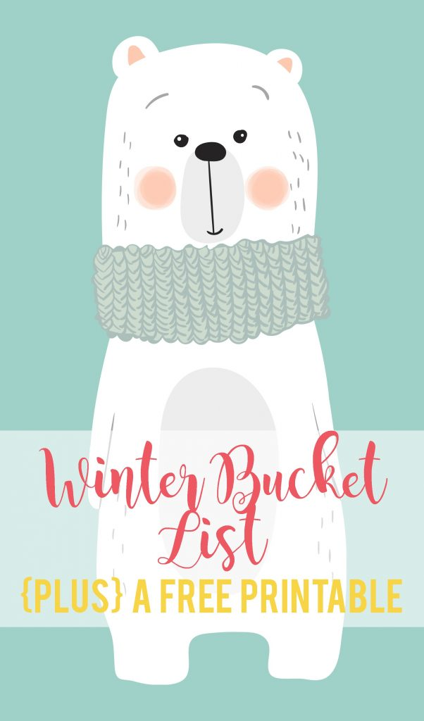 Beat wintertime boredom with this fun winter bucket list that is perfect for your family (plus a free printable)!