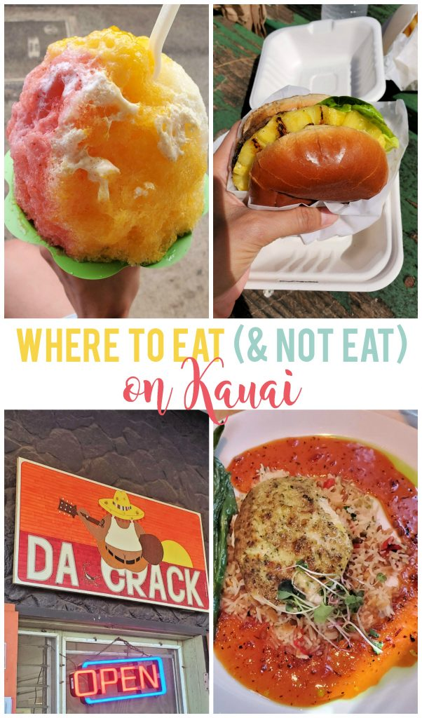 Knowing where to eat (and not eat) on Kauai will save you a lot of time and money, plus you'll have a happy tummy!