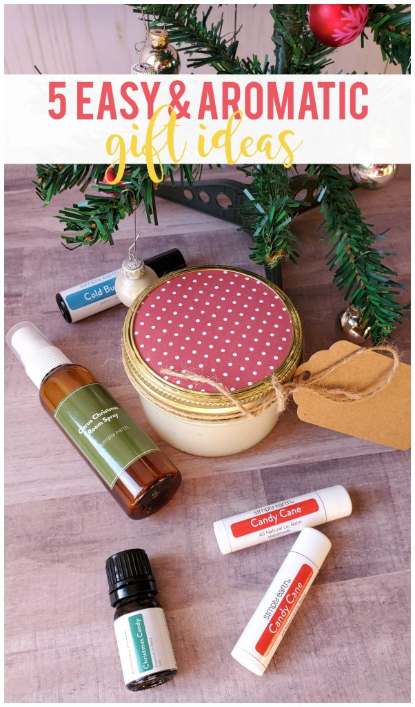 These 5 easy, great smelling gifts from Simply Earth are perfect for family, friends, co-workers, neighbors and even to keep around for yourself when you need a little bit of self-care and pampering!