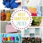Best Crafts and DIYs of 2019