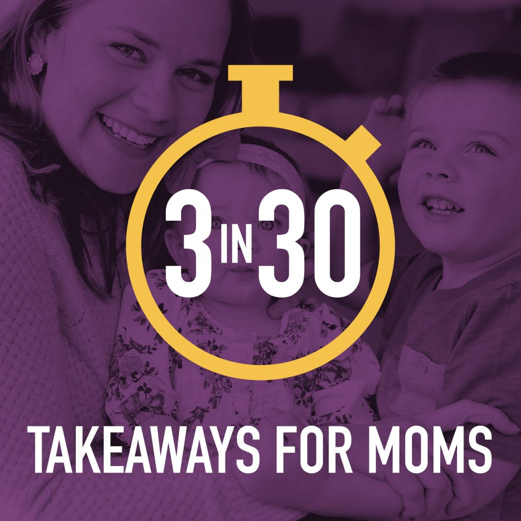 3 in 30: Takeaways for Moms--Everyone wants to be happier and these 6 podcasts are sure to give your happiness a little boost!