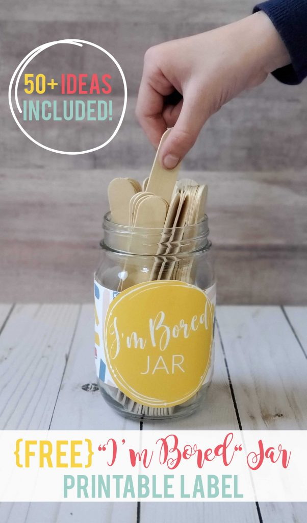 """I'm Bored"" Jar and {FREE} Printable Label"