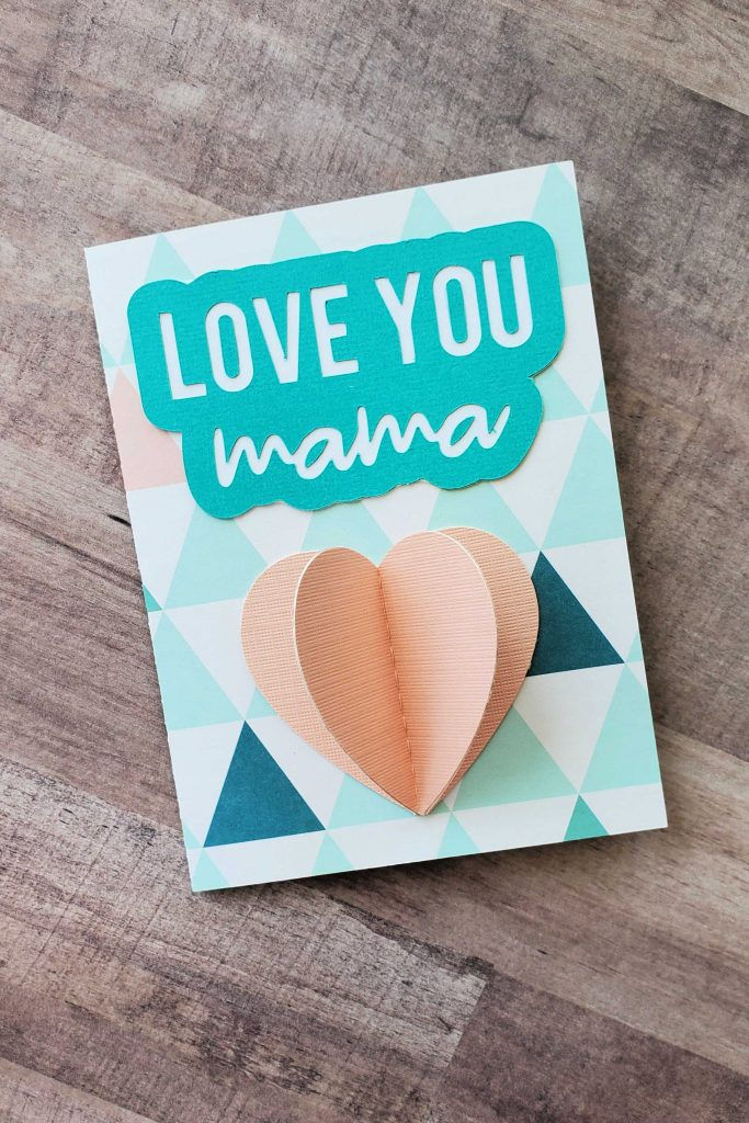 Love You Mama 3D Heart Card {FREE} Mother's Day SVG